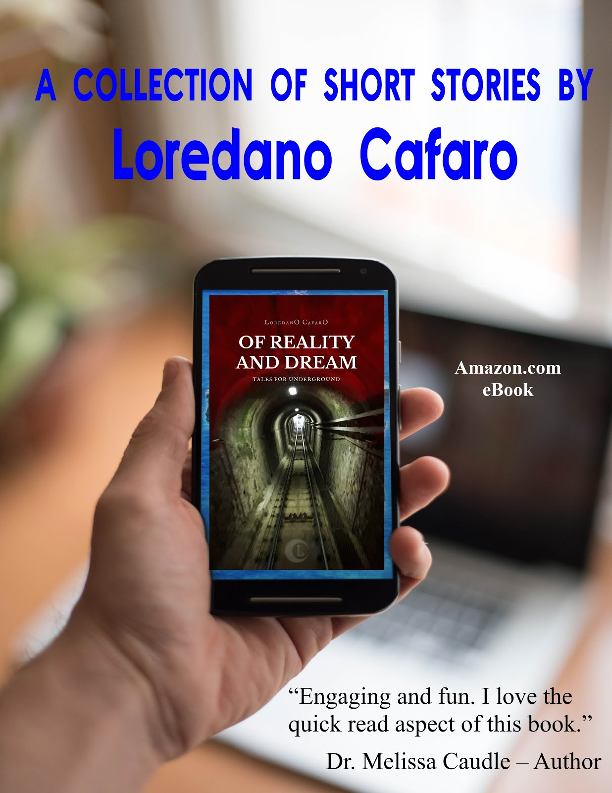 Of Reality and Dream: Tales for Underground by Loredano Cafaro