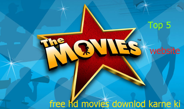 free movies download karne ki top 5 website