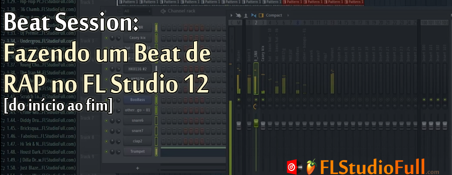 Beat Session: Fazendo um Beat de RAP no FL Studio 12 [do início ao fim]
