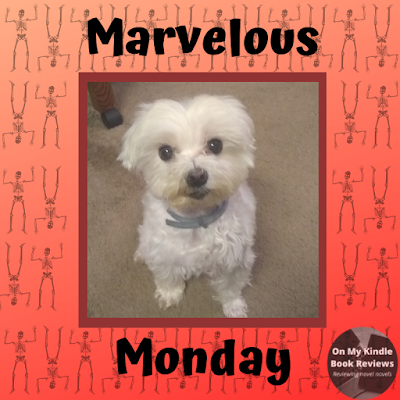 Marvelous Monday with Lexi at On My Kindle Book Reviews, October 8th edition