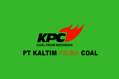 Lowongan Kerja PT Kaltim Prima Coal Bulan Oktober 2017