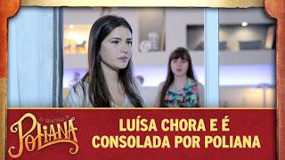 Luísa chora e é consolada por Poliana | As Aventuras de Poliana