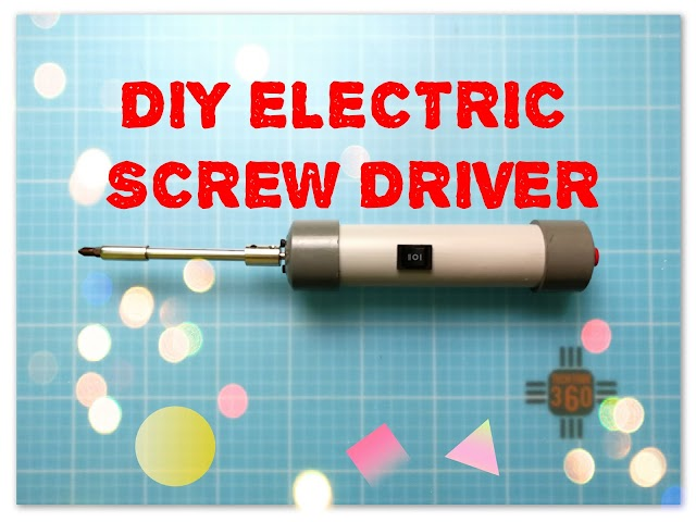 DIY electric screw driver
