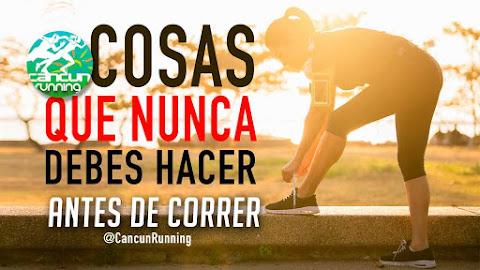 cosas que no debes hacer antes de salir a correr
