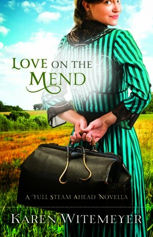 Love on the Mend by Karen Witemeyer