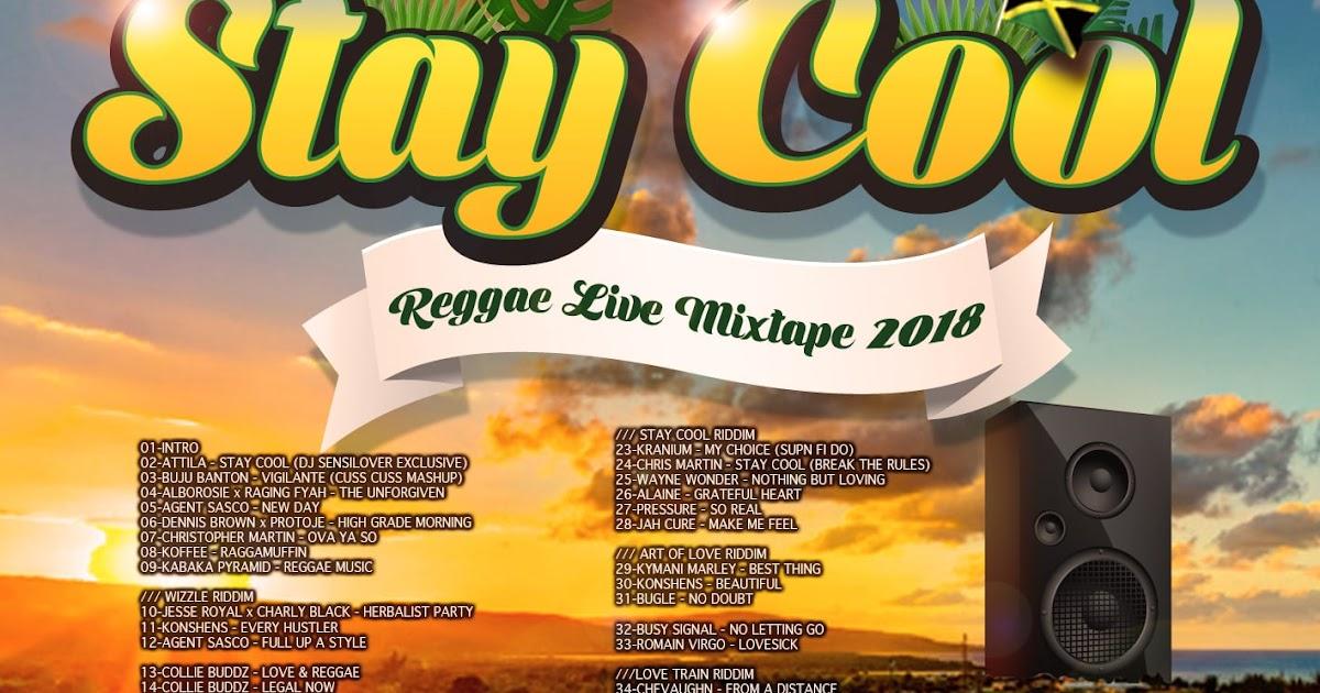 IRIE SOLDIERS DANCEHALL REGGAE MIXTAPES: STAY COOL - REGGAE