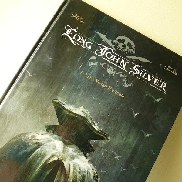 Long John Silver de Xavier Dorison et Mathieu Laufray, tome 1