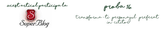 https://blog.super-blog.eu/proba-16-transforma-ti-personajul-preferat-in-cititor/