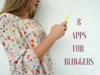 8 APPS FOR BLOGGERS
