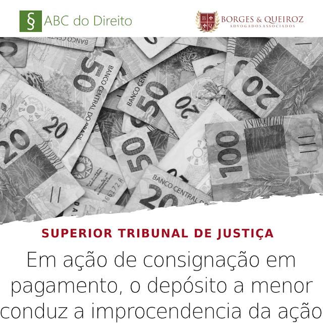 Em ação de consignação de pagamento, o depósito a menor conduz a improcedencia da ação