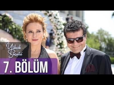 الطبقة المخملية Yüksek Sosyete الحلقة 7 مترجمة للعربية