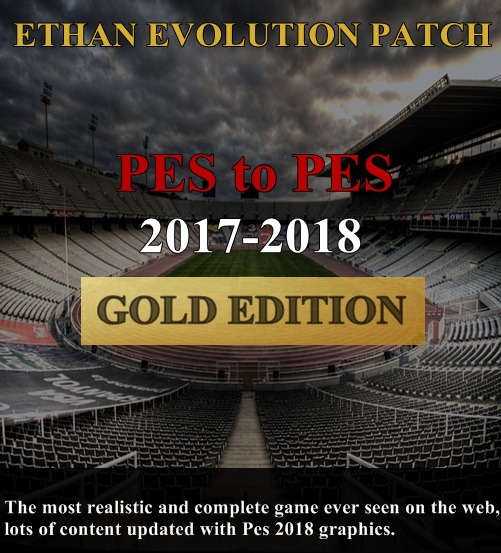 [PES 2017 PC] Ethan Evolution Patch PES To PES 2017-2018