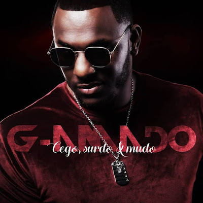 G-Amado - Cego, Surdo e Mudo (2018) | Download Mp3