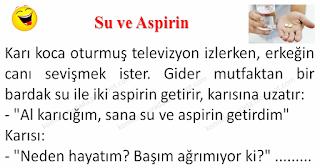 Su ve Aspirin - Karı Koca Fıkraları - Komikler Burada