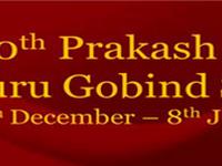 350th Prakash Parv Sri Guru Gobind Singh Ji 30th December 2016 to 8th January 2017