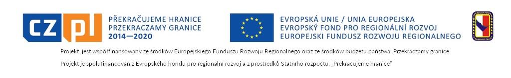 Projekt  jest współfinansowany ze środków Europejskiego Funduszu Rozwoju Regionalnego oraz ze środków budżetu państwa. Przekraczamy granice