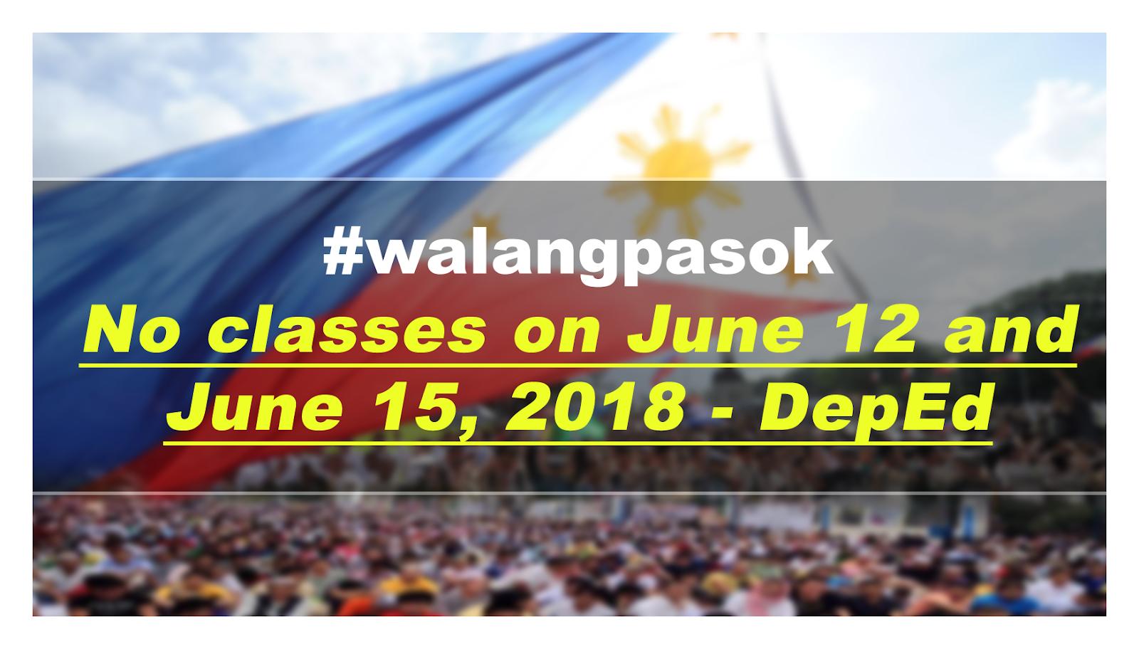 Walangpasok No Classes On June  And June   Deped