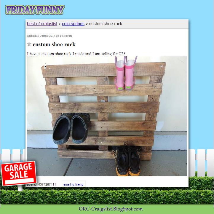 Funny craigslist ads not so custom shoe rack craigslist for Craigslist com okc