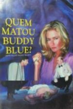 Who Killed Buddy Blue? (1995)