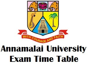 Annamalai University DDE Exam Time Table May 2018
