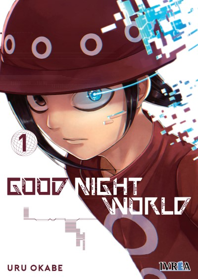 "Reseña de ""Good Night World"" vol.1 de Uru Okabe - Ivréa"