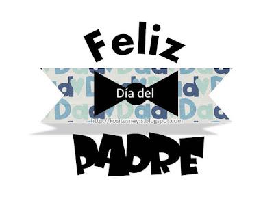felicitacion dia del padre the fathers day