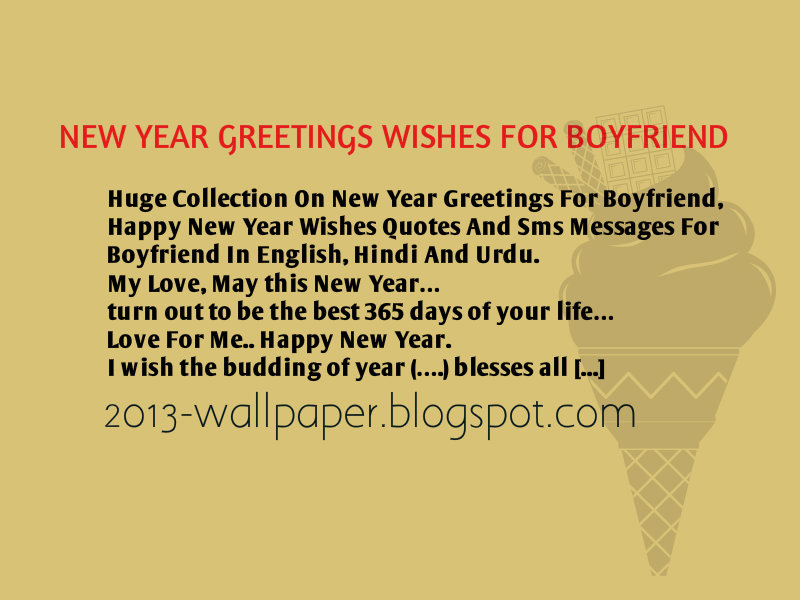new year 2013 greetings wishes for boyfriend wallpaper