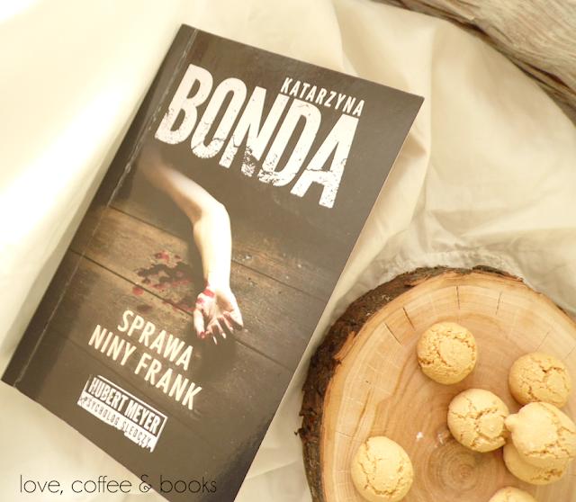 """18. """"Sprawa Niny Frank"""" Katarzyna Bonda"""