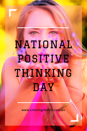 National Positive Thinking Day - it changes the way you see your world (Photo by Ethan Robertson)