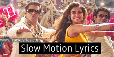 slow-motion-bharat-salman-khan-disha-patani-lyrics