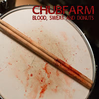 Chubfarm - 2005 - Blood Sweat And Donuts [EP]