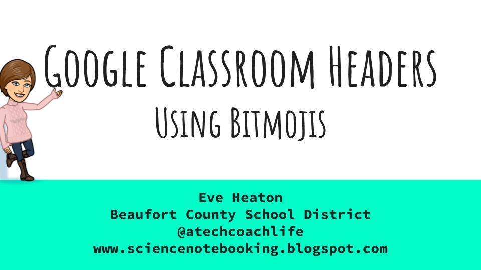 Google Classroom Headers And Bitmojis