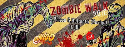 "Zombie Walk Rovigo III : ""Senza Limiti"""