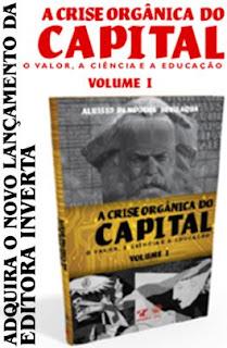 A  Crise  Orgânica  do  Capital:  o  Valor,  a  Ciência  e  a  Educação