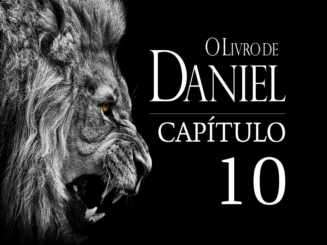 Livro de Daniel Cap. 10