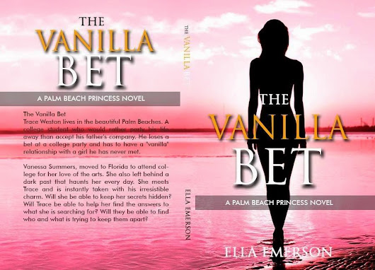 The Vanilla Bet By: Ella Emerson