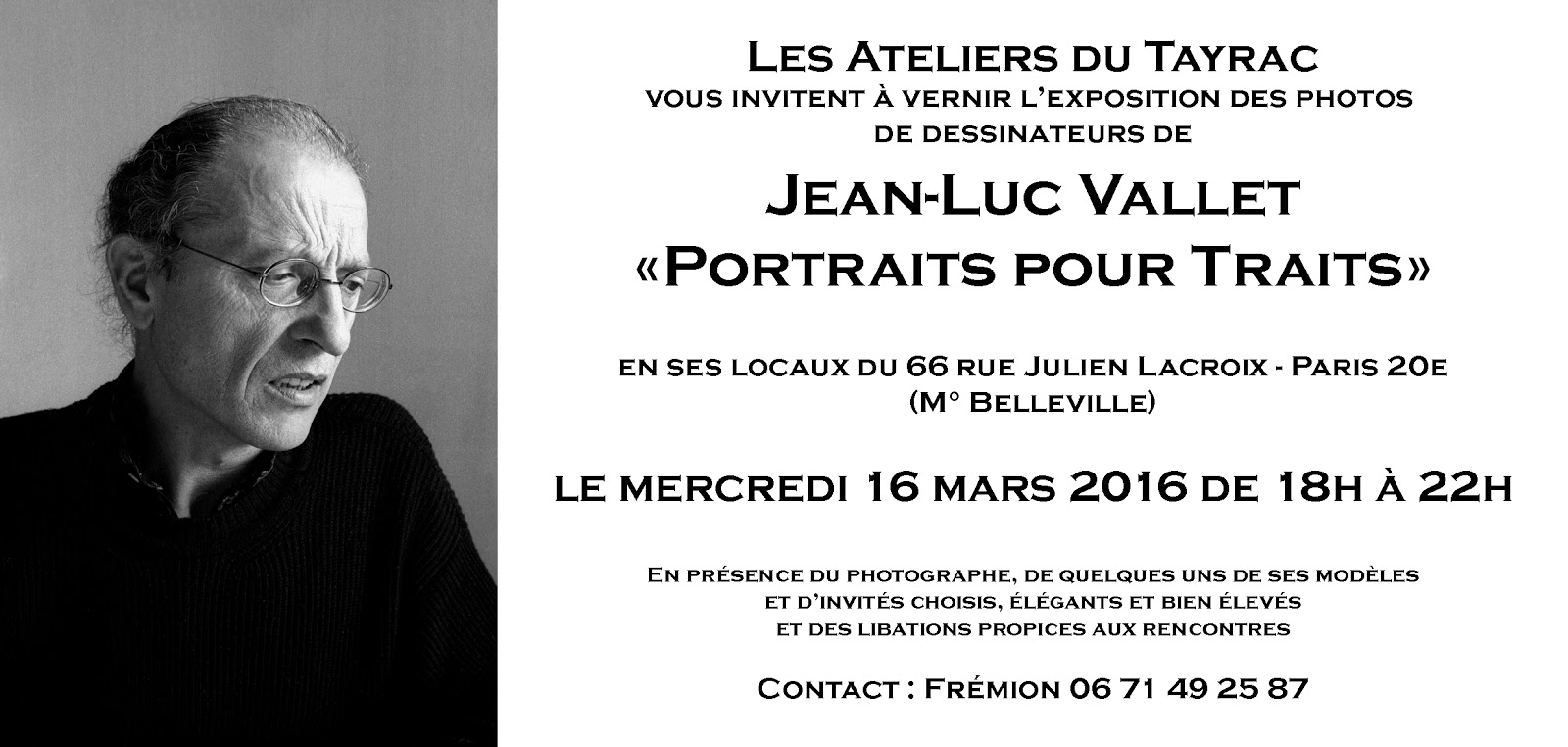 blooog de jluuuc expo portraits pour traits aux ateliers du tayrac paris 20e mercredi 16. Black Bedroom Furniture Sets. Home Design Ideas