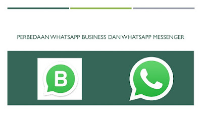 Perbedaan WhatsApp Business dan WhatsApp Messenger - Blog Mas Hendra