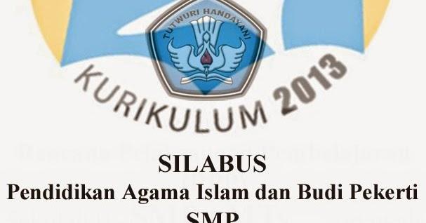 Download Silabus Pai Pendidikan Agama Islam Dan Budi Pekerti Smp Kurikulum 2013 Kelas 7 8