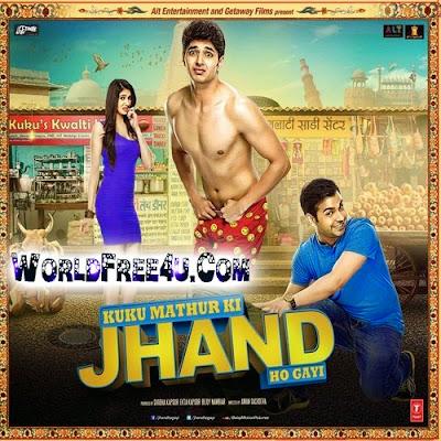 Cover Of Kuku Mathur Ki Jhand Ho Gayi (2014) Hindi Movie Mp3 Songs Free Download Listen Online At worldfree4u.com