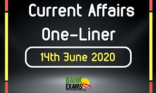 Current Affairs One-Liner: 14th June 2020