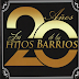 LOS HIJOS DE LOS BARRIOS - 20 AÑOS