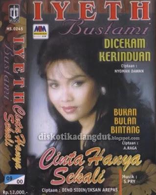 Iyeth Bustami Cinta Hanya Sekali 1999