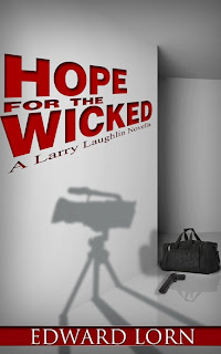 Guest post + Giveaway: Hope For The Wicked by Edward Lorn