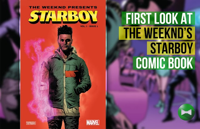 First look at The Weeknd's Starboy comic book