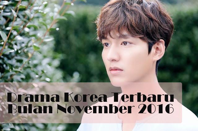 Drama Korea Terbaru November 2016