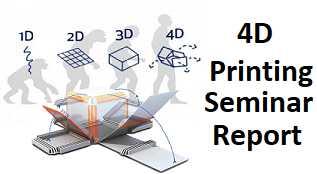 4D printing seminar report ppt