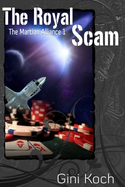 THE MARTIAN ALLIANCE I: THE ROYAL SCAM