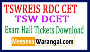 TSWREIS RDC CET TSW DCET Exam Hall Tickets Download 2017