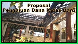 Contoh Proposal Pengajuan Dana Pembangunan Ruang Kelas Baru Versi Terbaru